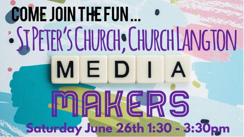 Media Makers Church Langton, event notice